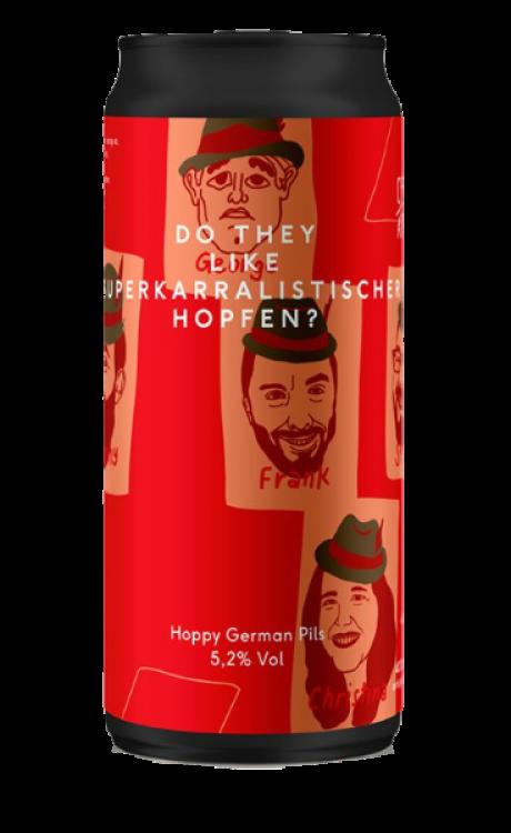 Do They Like Superkarralistischer Hopfen?