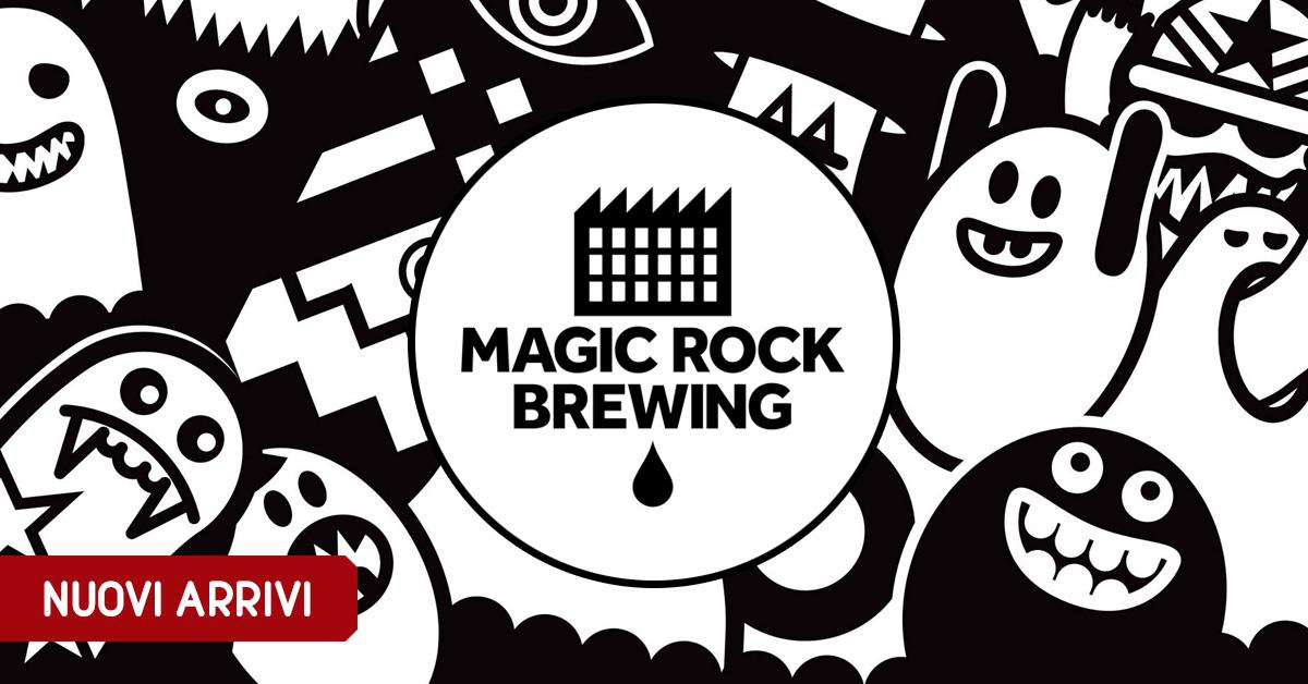 Nuovi arrivi: Magic Rock